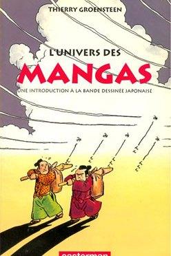 L'Univers des mangas, de Thierry Groensteen
